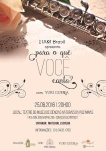 """""""Itaka Brasil apresenta: Para o quê você canta?"""""""